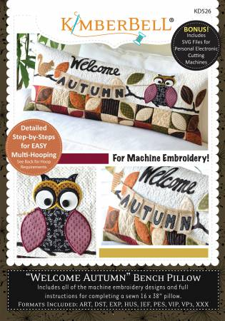 CD Welcome Autumn - Bench Pillow (Machine Embroidery)