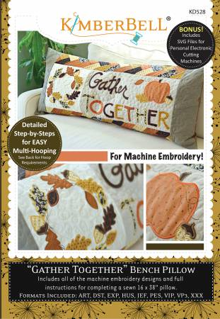 CD Gather Together - Bench Pillow (for Machine Embroidery)