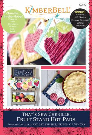 KD542 That's Sew Chenille:  Fruit Stand Hot Pads CD