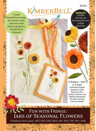 Kimberbell Fun with Fringe: Jars of Seasonal Flowers