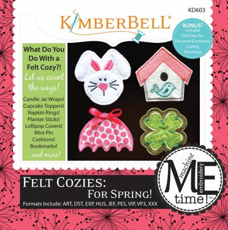 Felt Cozies: For Spring! Machine Embroidery - KD603