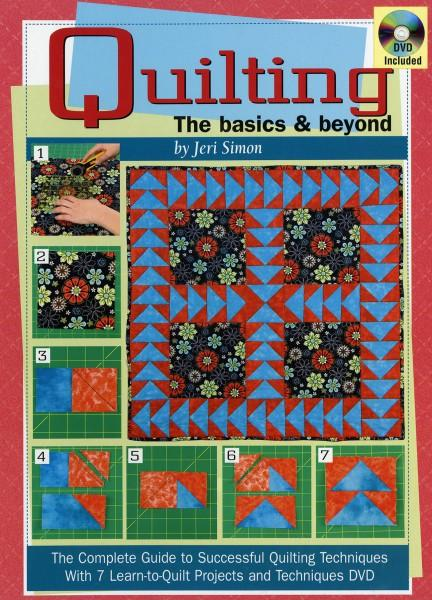 Quilting The Basics & Beyond  - Hardcover
