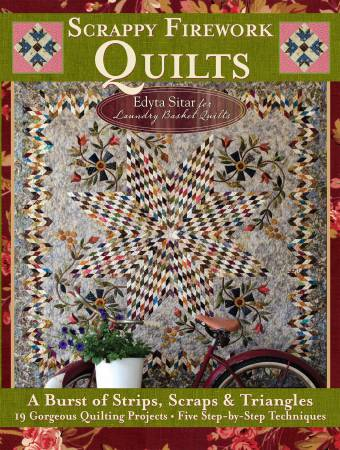 Scrappy Firework Quilts - A Blast of Strips, Scraps & Triangles  - Softcover