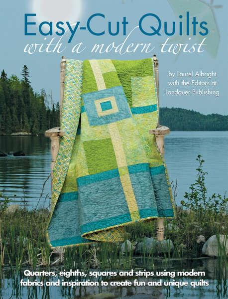 Easy Cut Quilts With a Modern Twist  - Softcover