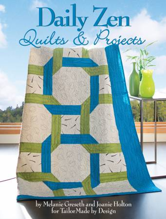Daily Zen Quilt Projects