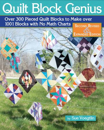 Quilt Block Genius: Expanded Second Edition (Sue Voegtlin)