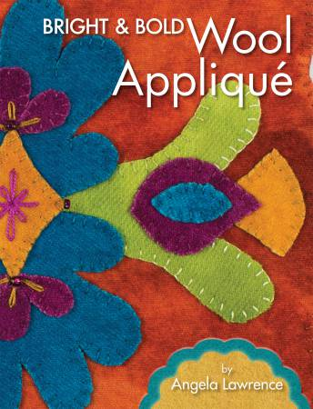 Bright & Bold Wool Applique - Softcover
