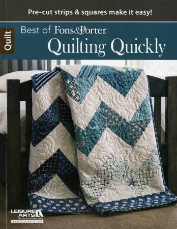 Best of Fons & Porter Quilting Quickly - Softcover