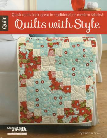 Leisure Arts Quilts With Style - Softcover Gudrun Erla