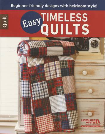 Easy Timeless Quilts - Softcover