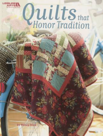 Quilts That Honor Tradition - Softcover