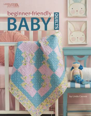 Beginner-Friendly Baby Quilts - Softcover