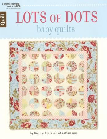 Lots of Dots Baby Quilts - Softcover