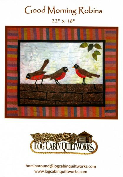 Good Morning Robins - Log Cabin Quiltworks