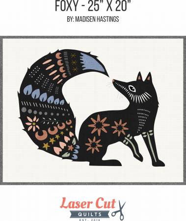 FOXY - PATTERN - LASER CUT QUILTS