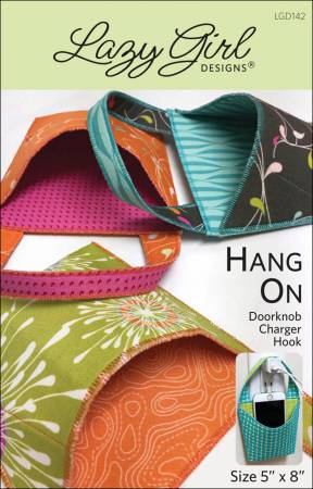 Hang On Bag Pattern - Lazy Girl Designs