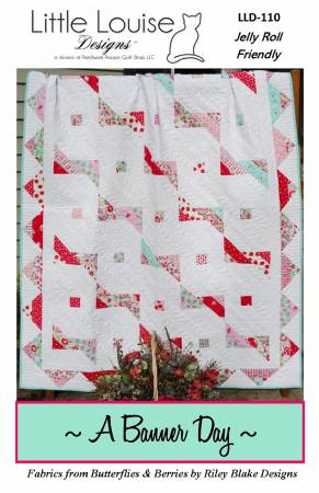A Banner Day Quilt Pattern