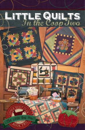 Little Quilts in the Coop Book 2 - The Little Red Hen