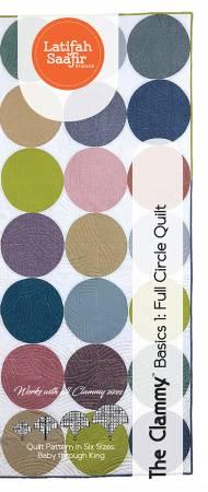 The Clammy Basics 1: Full Circle Quilt Pattern
