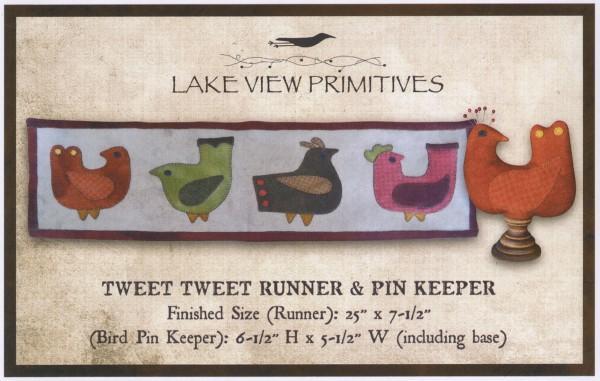 Tweet, Tweet Runner & Pin Keep