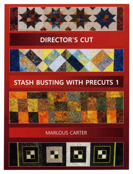 Director's Cut - Stash busting with Precuts 1