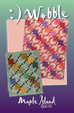 :)Wobble - Maple Island Quilts - MIQ611