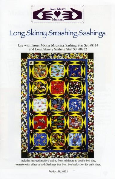 Long Skinny Smashing Sashings Pattern
