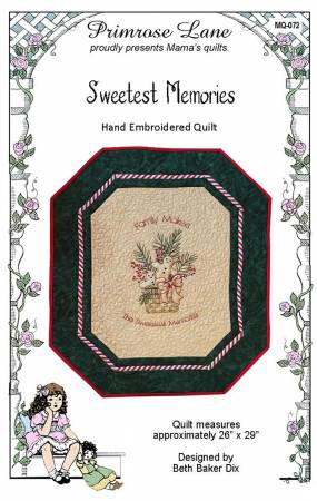Sweetest Memories Hand Embroidered Quilt Pattern # MQ-072