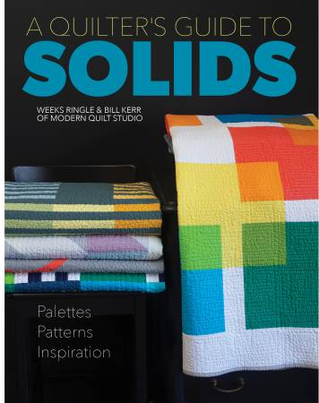 A Quilter's Guide to Solids