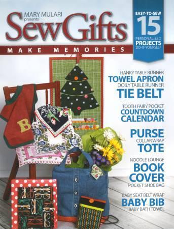 Sew Gifts--Make Memories