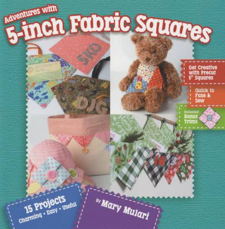 Adventures with 5in Fabric Squares