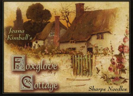 Foxglove Cottage Sampler Sharp 4ct