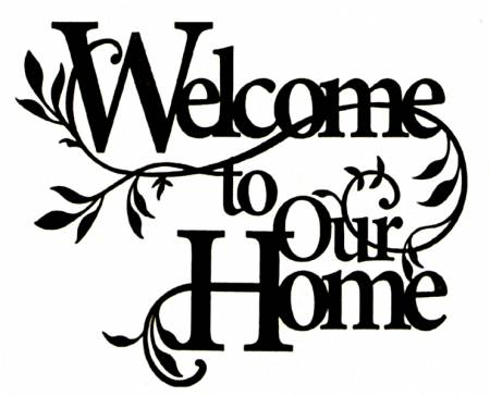 Laser Cut Fusible Applique Welcome To Our Home 18in x 13in