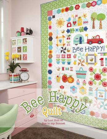 Bee Happy Quilt Pattern by Lori Holt of Bee in my Bonnet