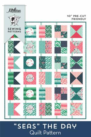Seas the Day Quilt Pattern by Melissa Mortenson