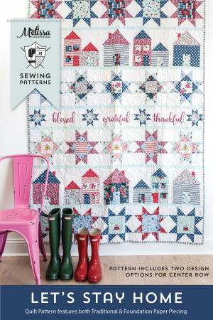 Let;s Stay Home Quilt