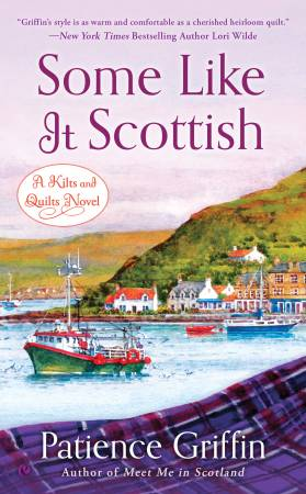 Some Like It Scottish - Kilts & Quilts Book 3