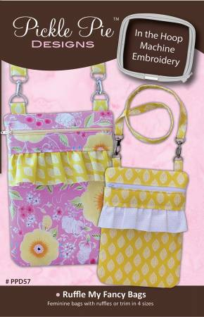 Pickle Pie Designs - Ruffle My Fancy bags - Hoop Envy
