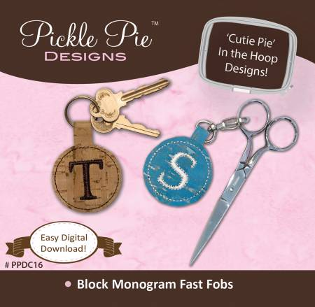 Block Monogram Fast Fobs Cd by Pickle Pie Designs