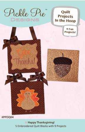 Happy Thanksgiving Quilt Projects In The Hoop Design Collection CD
