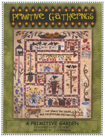 A Primitive Garden Quilt Pattern Set By Primitive Gatherings