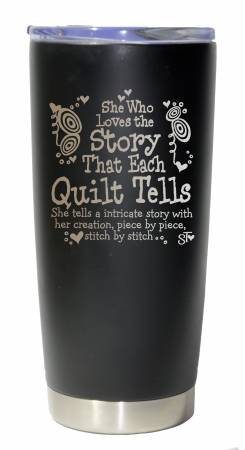 She Who Loves the Story That Each Quilt Brings Premium Tumbler