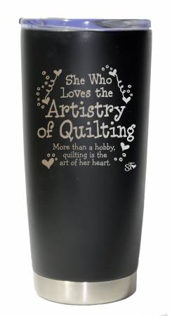 She Who Loves the Artistry of Quilting Premium Tumbler