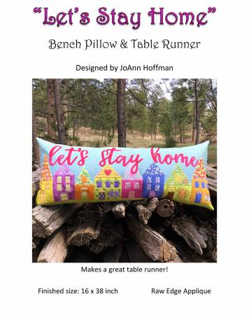 Let's Stay Home Bench Pillow Pattern