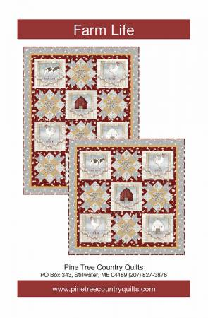 Farm Life Quilt Pattern by Pine Tree Country Quilts for QT Fabrics