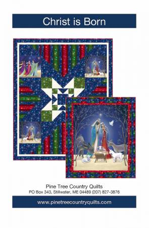 Christ is Born Kit QT & Pine Tree Country Quilts