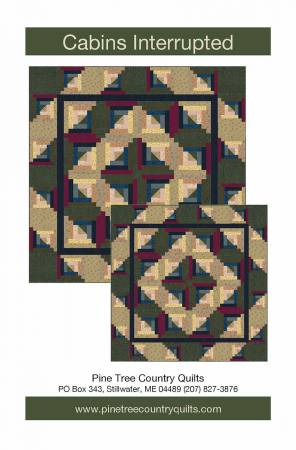 Pine Tree Country Quilts Cabins Interrupted 68 x 68  or 94 x 94 PT1802