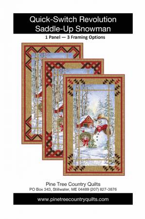 Pine Tree Country Quilts Quick-Switch Revolution Saddle Up Snowman