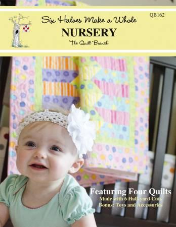 Six Halves Make a Whole Nursery - Softcover