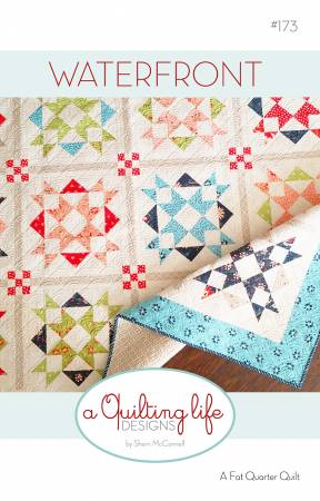 Moda Waterfront Fat Quarter Quilt Pattern by Sherri McConnell from A Quilting Life Designs